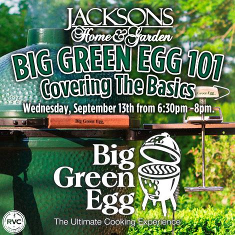 Out Monthly Big Green Egg Cooking Class Series Is Back At Jacksons Home U0026  Garden On Wednesday, September 13th! Come Out And Learn How To Grill Like A  Pro At ...