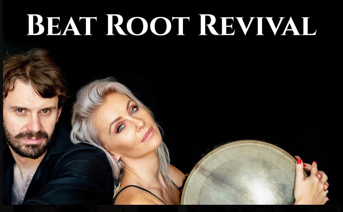 BEAT ROOT REVIVAL w / Reverent Few opening