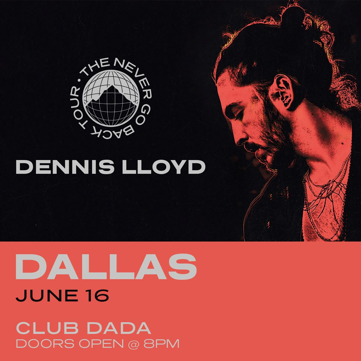 the sale of shoes best authentic on feet shots of Dennis Lloyd - The Never Go Back Tour - Club Dada - Dallas ...